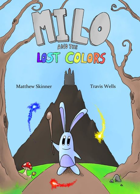 Milo and the Lost Colors, Travis Wells, Matthew James Skinner