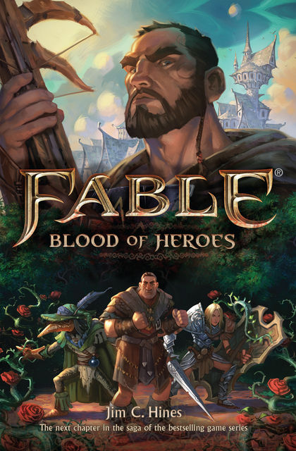 Fable: Blood of Heroes, Jim Hines