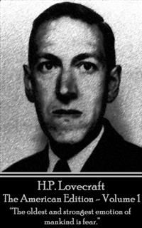HP Lovecraft – The American Edition – Volume 1, Howard Lovecraft