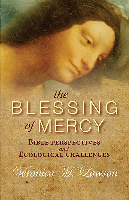 The Blessing of Mercy, Veronica Lawson