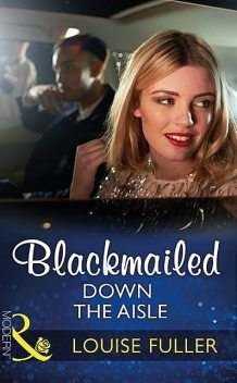 Blackmailed Down The Aisle, Louise Fuller