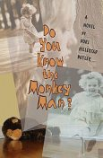 Do You Know the Monkey Man, Dori Hillestad Butler