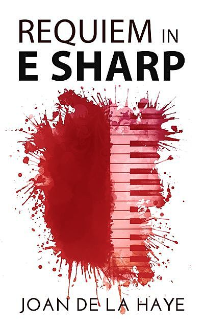 Requiem in E Sharp, Joan De La Haye