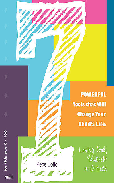 7 powerful tools that will change your child's life, Pepe Botto
