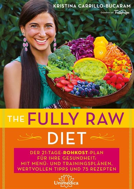The Fully Raw Diet, Bucaram, Kristina Carrillo