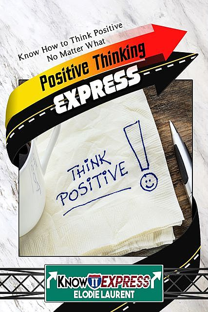 Positive Thinking Express, KnowIt Express, Elodie Laurent
