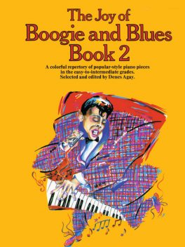 The Joy Of Boogie And Blues (Book 2), Yorktown Music Press