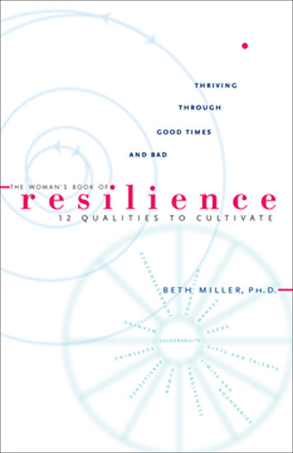 The Woman's Book of Resilience, Beth Miller