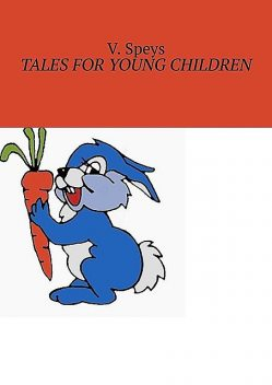 Tales for Young Children, V. Speys