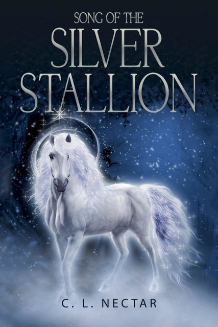 Song of the Silver Stallion, C.L. Nectar