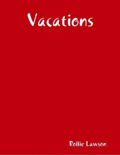 Vacations, Rollie Lawson