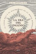 La era del ingenio, A.C. Grayling