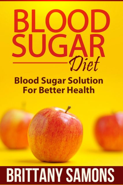 Blood Sugar Diet, Brittany Samons