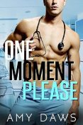 One Moment Please: A Surprise Pregnancy Standalone, Amy Daws