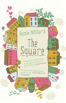 The Square, Rosie Millard