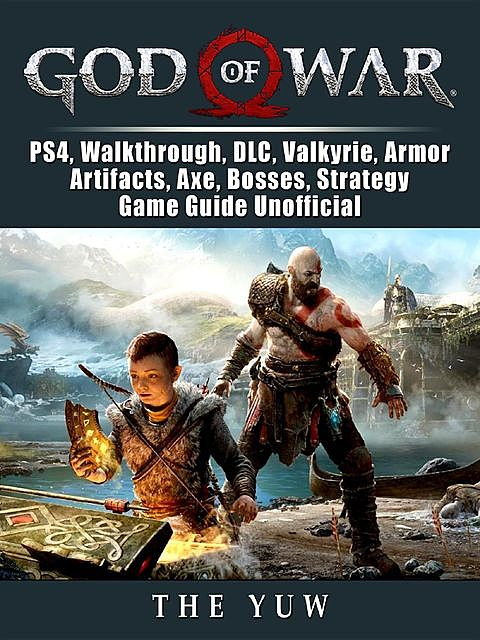 God Of War Game, PS4, Walkthrough, Wiki, PC, Trophy, Tips, Cheats, Guide Unofficial, HSE Guides