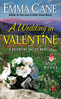 A Wedding in Valentine, Emma Cane