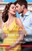 Consequence Of The Greek's Revenge, Trish Morey