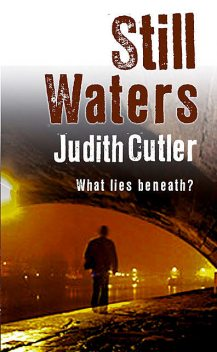 Still Waters, Judith Cutler