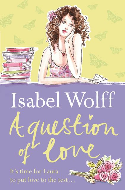 A Question of Love, Isabel Wolff
