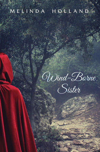 Wind-Borne Sister, Melinda Holland