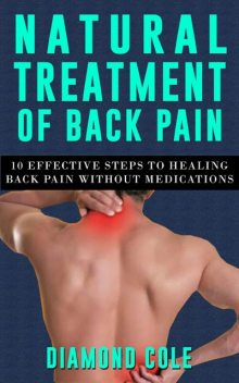 Natural Treatment of Back Pain, Diamond Cole
