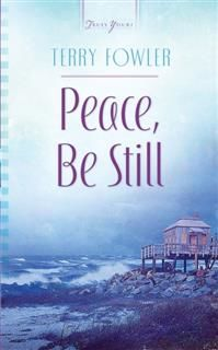 Peace, Be Still, Terry Fowler