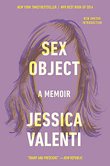 Sex Object, Jessica Valenti