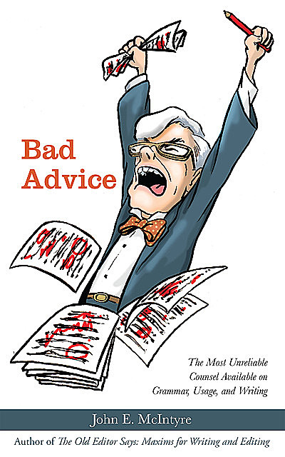 Bad Advice, John E.McIntyre