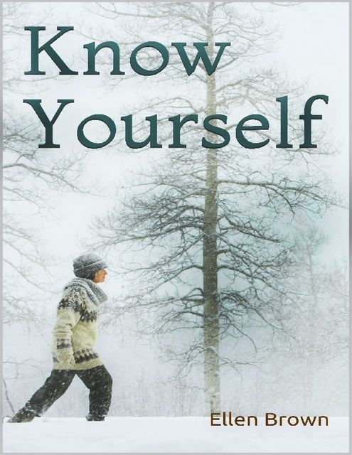 Know Yourself, Ellen Brown