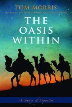 The Oasis Within, Tom Morris