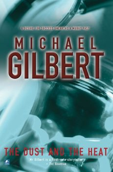The Dust and The Heat, Michael Gilbert