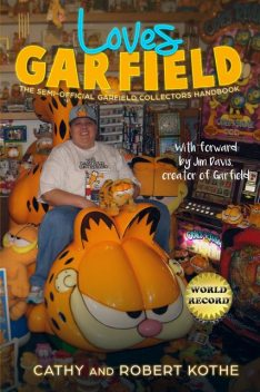 Loves Garfield, Cathy Kothe, Robert Kothe