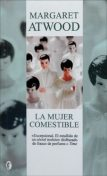 La Mujer Comestible, Margaret Atwood