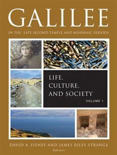 Galilee in the Late Second Temple and Mishnaic Periods, Society, Life Culture