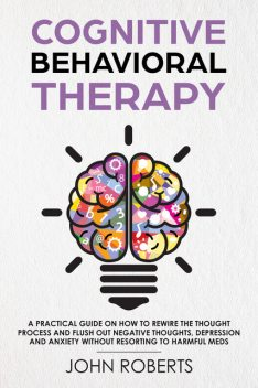 Cognitive Behavioral Therapy, John Roberts