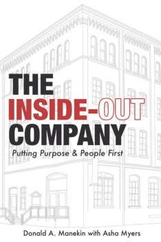 The Inside-Out Company, Donald A. Manekin
