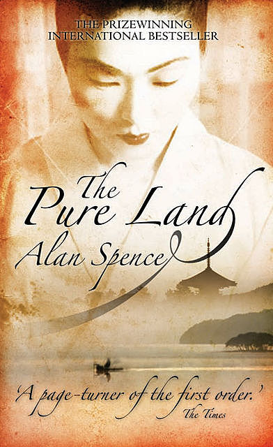 The Pure Land, Alan Spence