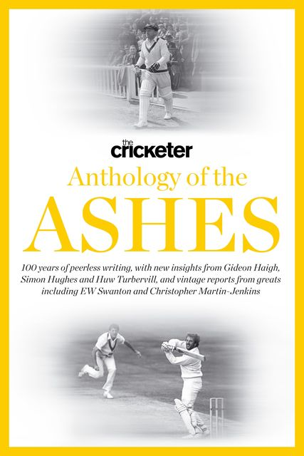 Cricketer Anthology of the Ashes, Huw Turbervill