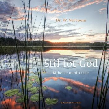 Stil tot God, W. Verboom
