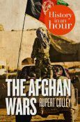 The Afghan Wars: History in an Hour, Rupert Colley