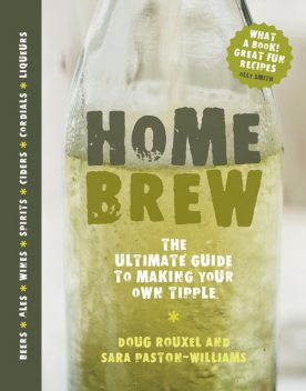Home Brew, Doug Rouxel, Sara Paston-Williams