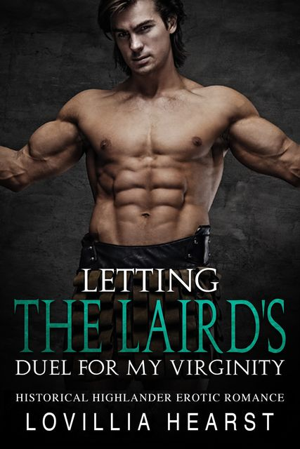 Letting The Laird's Duel For My Virginity, Lovillia Hearst