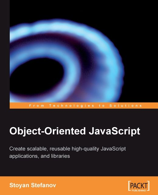Object-Oriented JavaScript, Stoyan Stefanov