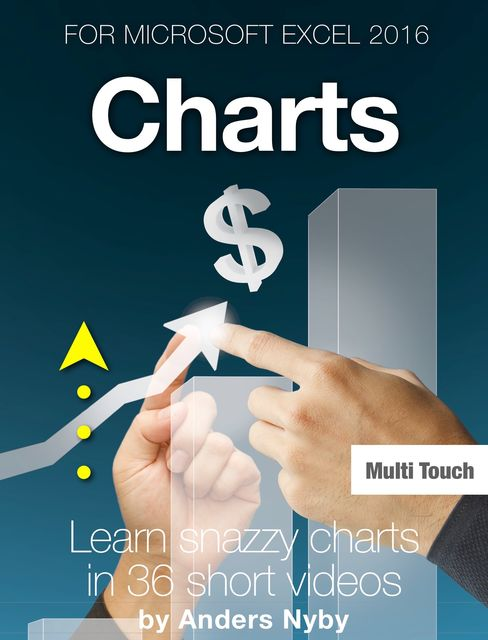 Excel 2016 Tips – Charts, Anders Nyby