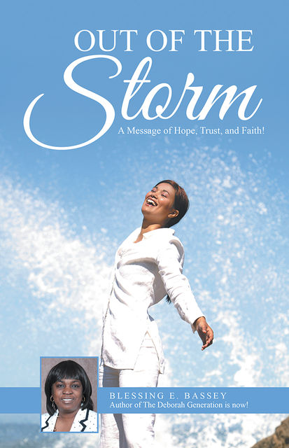 Out of the Storm, Blessing E.Bassey