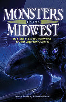 Monsters of the Midwest, Jessica Freeburg, Natalie Fowler