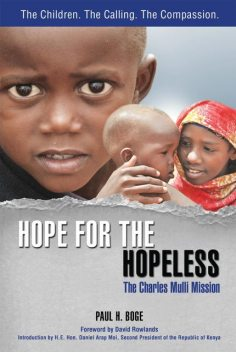 Hope for the Hopeless, Paul H Boge