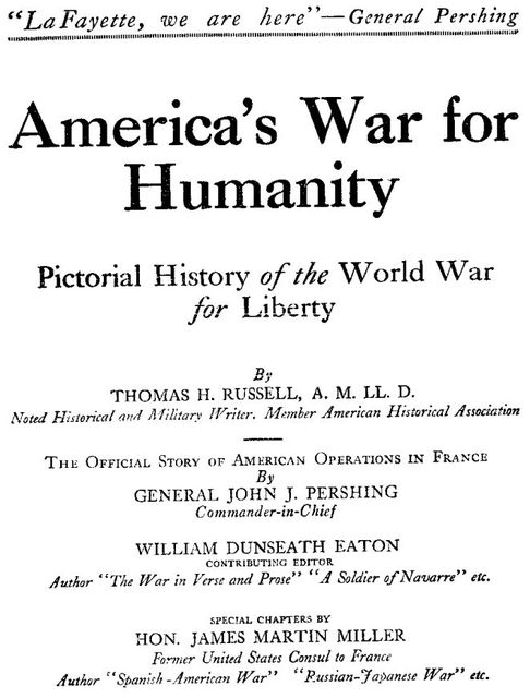 America's War for Humanity, Thomas Herbert Russell