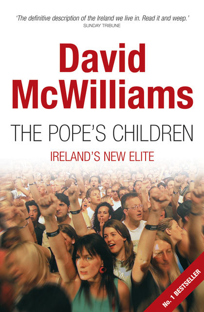 David McWilliams'  The Pope's Children, David McWilliams